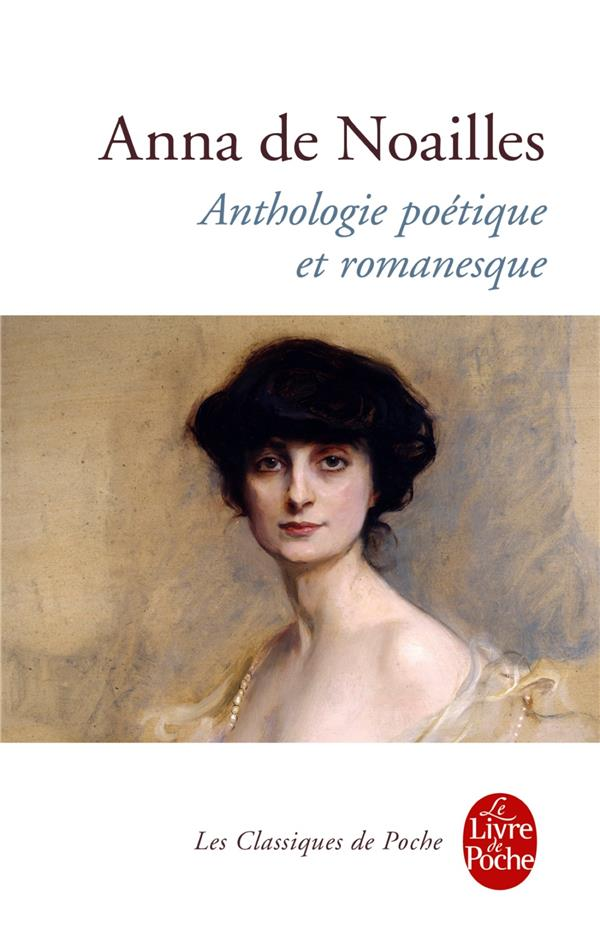 ANTHOLOGIE POETIQUE ET ROMANESQUE